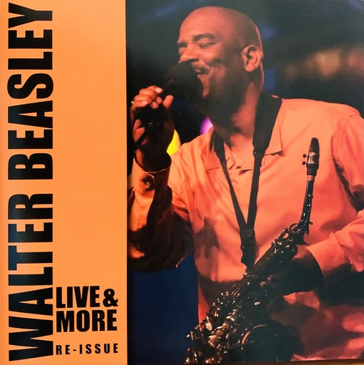 Walter Beasley Live amp More Re-Issue